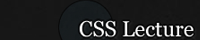 CSS Lecture